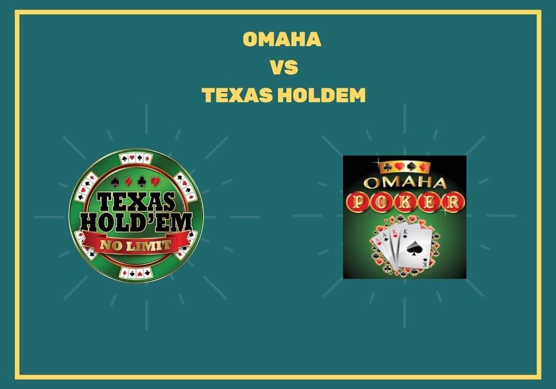 OMAHA VS TEXAS HOLDEM